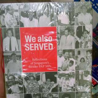 WE ALSO SERVED - FORMER PAP MPs