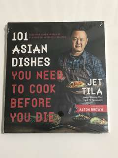 Cooking/Recipe Book: 101 Asian Dish by Chef Jet Tila