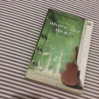Novel Where She Went by Gayle Forman