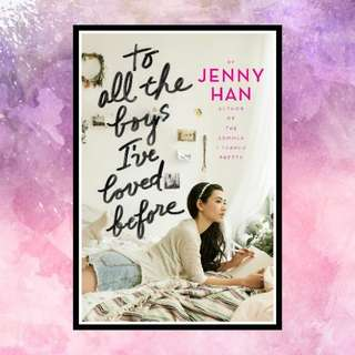 To All the Boys I've Loved Before E-book • Google Playbooks & iBooks