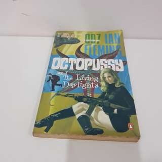 Octupssy and The Living Daylights by Ian Fleming