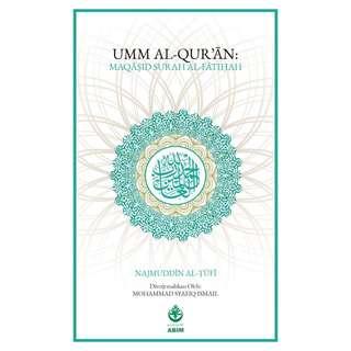 Umm Al-Quran: Maqasid Surah Al-Fatihah