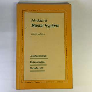 Principles of Mental Hygiene 4th Edition