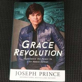 Grace Revolution. Joseph Prince