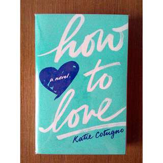 How to Love (Signed, Preloved, Paperback)