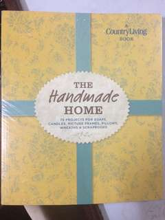 The Handmade Home - A Country Living Book
