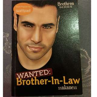 WANTED: BROTHER IN LAW
