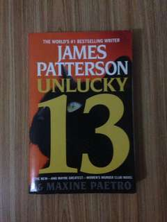 Unlucky 13 by James Patterson and Maxine Paetro