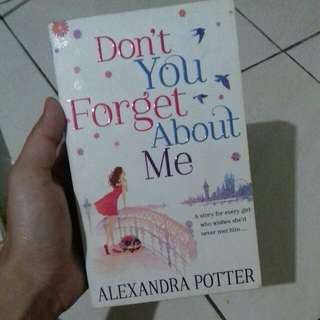 Don't You Forget about Me by Alexandria Potter
