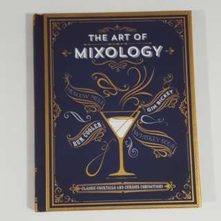 The Art of Mixology [Hardcover]