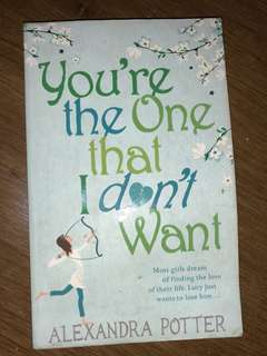 You're The One I Don't Want by Alexandra Potter