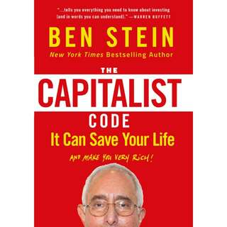 The Capitalist Code: It Can Save Your Life and Make You Very Rich by Ben Stein