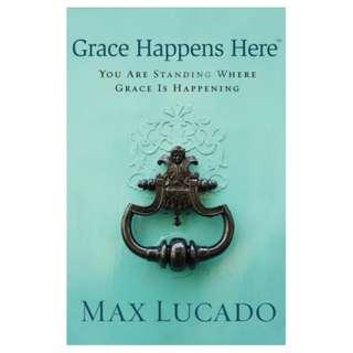 [eBook] Grace Happens Here - Max Lucado