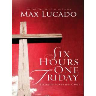 [eBook] Six Hours One Friday - Max Lucado