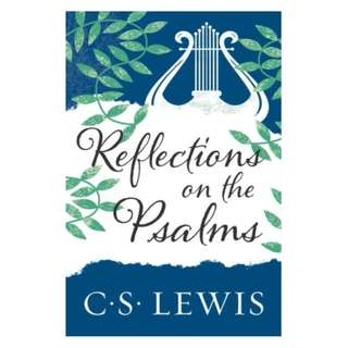 [eBook] Reflections on the Psalms - C S Lewis