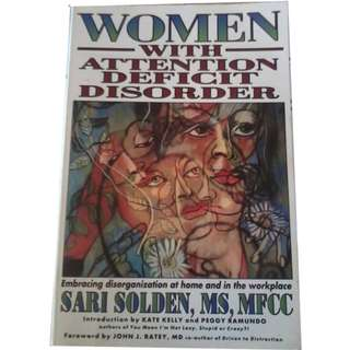 Women With Attention Defect Deficit Disorder