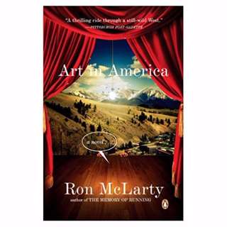 Art in America: A Novel by Ron McLarty