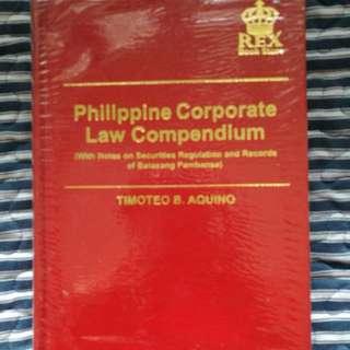 Philippine Corporate Law Compendium by Timoteo Aquino