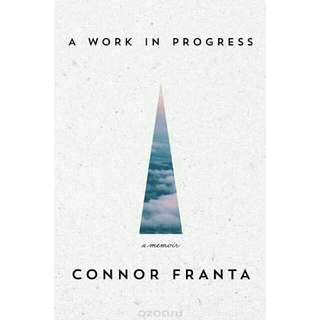 (Ebook) A Work in Progress - Connor Franta