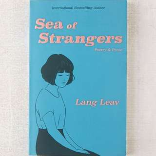 Sea Of Stranger Lang Leav poetry & prose