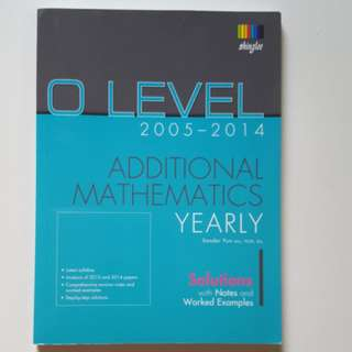 O Level Additional Mathematics (Yearly)