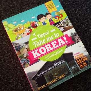 Oppa, Take Me to Korea (Travel Book)
