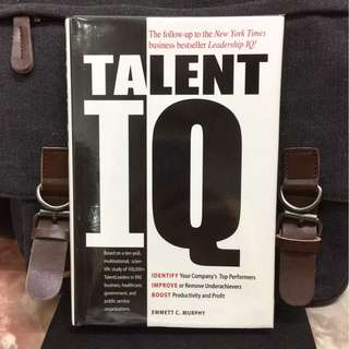 # Highly Recommended《Bran-New + Mastering The Effective Skills, Strategy, Leadership In Talents Management》Emmett C. Murphy - TALENT IQ : Identify Your Company's Top Performers, Improve or Remove Underachievers, Boost Productivity and Profit