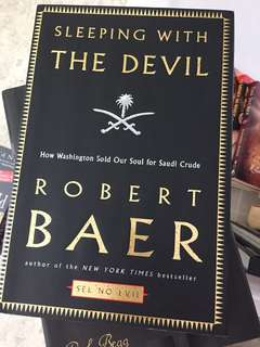 Sleeping with the Devil, Robert Baer