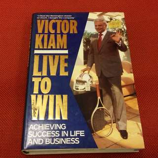 Victor Kiam - Live To Win