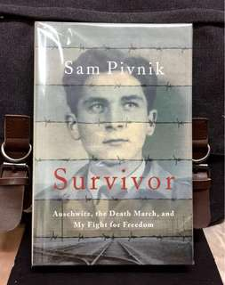 "# Highly Recommended《New Book Condition Hardcover + Memoir of Auschwitz Death Camp Survivor And His ""Freedom To Choose"" For Survival》Sam Pivnik - SURVIVOR : Auschwitz, the Death March and My Fight for Freedom"