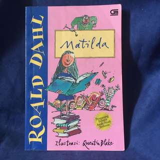 Matilda by: Roald Dahl