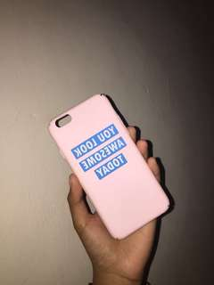 You look awesome iphone 6 case