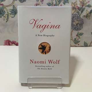Vagina: A New Biography - Naomi Wolf