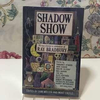 Shadow Show: Short Stories in Celebration of Ray Bradbury