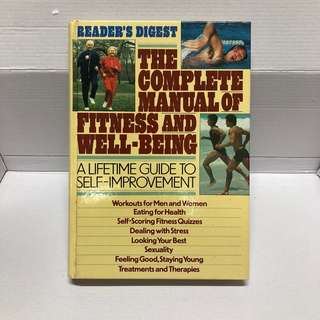 Reader's Digest The Complete Manual of Fitness and Well-being