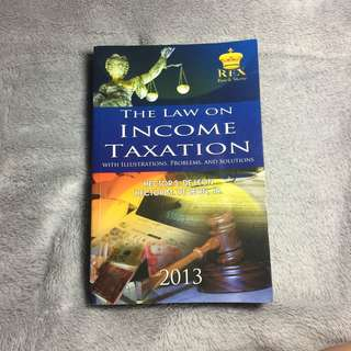The Law on Income Taxation with Illustrations, Problems, and Solutions