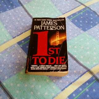 James Patterson (1st to die)