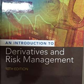 Introduction to Derivatives and Risk Management, 10th Edition