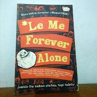 Le Me Forever Alone - Baro Indra