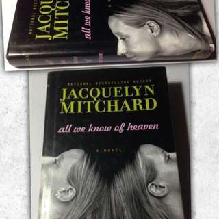 JACQUELYN MITCHARD ALL WE KNOW OF HEAVEN HARDBACK