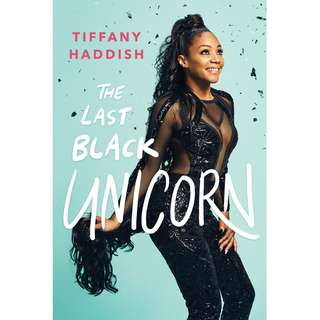 The Last Black Unicorn (Tiffany Haddish)