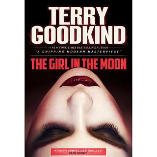 The Girl in the Moon (Terry Goodkind)