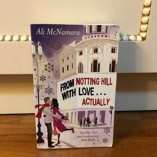 From Notting Hill with Love... Actually Book