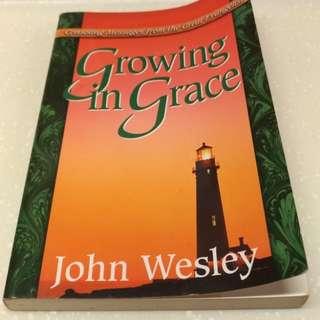 Growing in Grace by John Wesley.