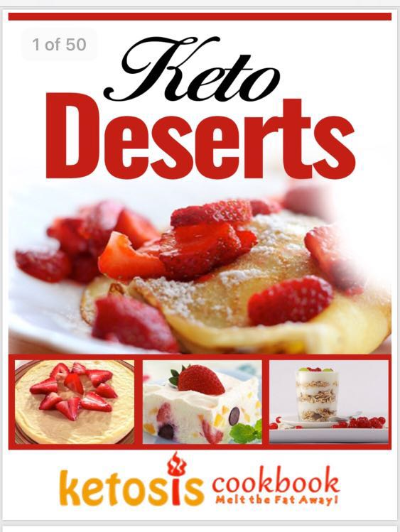 Keto Deserts 50 page cookbook