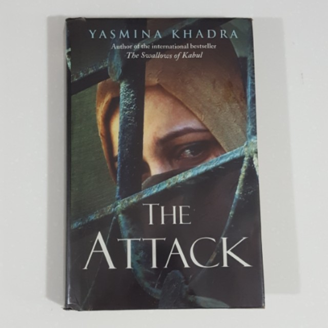 The Attack by Yasmina Khadra [Hardcover]