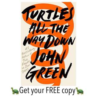 #FREE Ebook Turtles All The Way Down JOHN GREEN