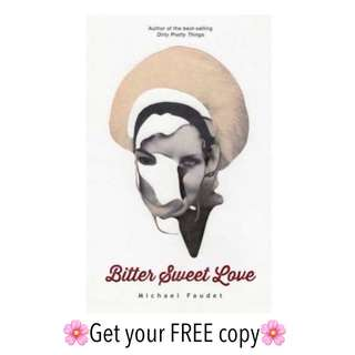 #FREE Ebook Bitter Sweet Love MICHAEL FAUDET