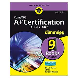 CompTIA A+ Certification All-in-One For Dummies (For Dummies (Computer/tech)) 4th Edition, Kindle Edition by Glen E. Clarke  (Author), Edward Tetz (Author), Timothy Warner (Author)