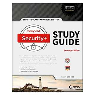 CompTIA Security+ Study Guide: Exam SY0-501 7th Edition, Kindle Edition by Emmett Dulaney (Author), Chuck Easttom (Author)